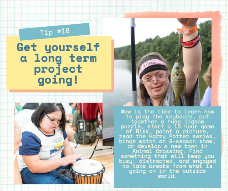 Quarentip #18: Get yourself a long term project going!
